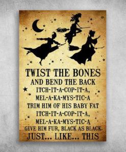 Hocus Pocus Twist The Bones And Bend The Back
