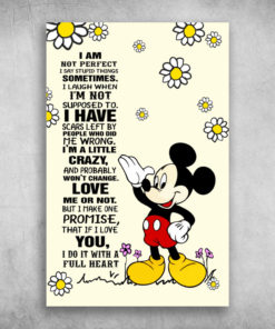 I Am Not Perfect I Say Stupid Things Mickey Mouse