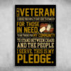 I'm A Veteran I Serve This Is My Pledge