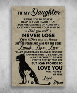 To My Daughter Follow Your Dreams Believe In Yourself
