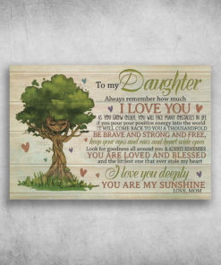 To My Daughter I Love You Deeply You Are My Sunshine