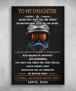 To My Daughter I Will Always Love You Love Dad