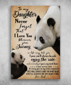 To My Daughter You'll Always Be My Baby Girl Love Dad