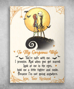 To My Gorgeous Wife You're Safe With Me Love Your Husband