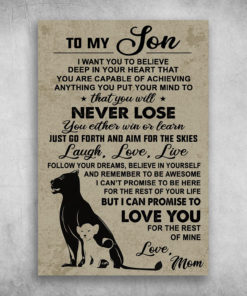To My Son I Can Promise To Love You Love Mom
