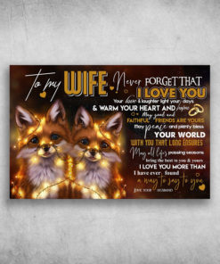 To My Wife Never Forget That I Love You Love Your Husband