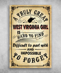 A Truly Great West Virginia Girl Is Hard To Find