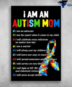 I Am An Autism Mom I Will Never Accept Defeat