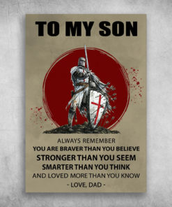 Knights Of Templar To My Son You Are Smarter Than You Think