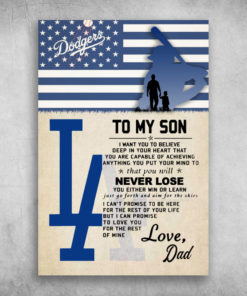 Los Angeles Dodgers My Son You Will Never Lose