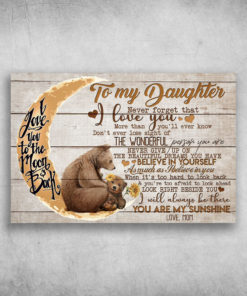 To My Daughter I Love You To The Moon And Back Love Mom