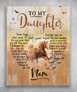 To My Daughter I'll Always Be With You Love Mom Running Horse
