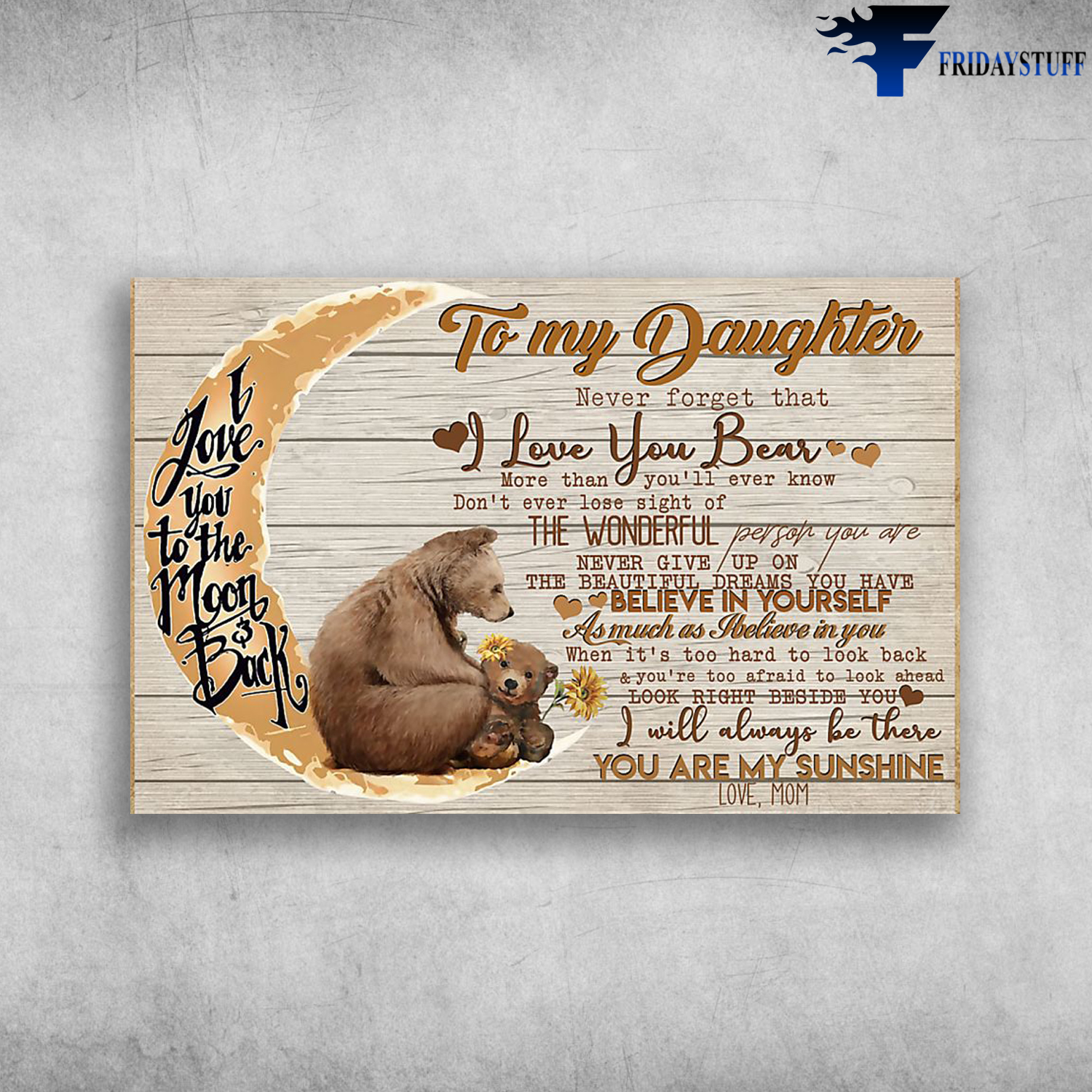 Download To My Daughter Never Forget That I Love You Bear Canvas ...