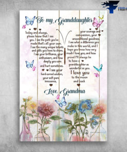 Beautiful Butterfly And Flower To My Granddaughter I Love You Love Grandma