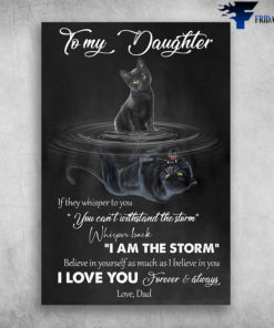 Black Cat To My Daughter I Love You Forever And Always