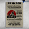 To My Son I Closed My Eyes For A Moment Best Riding Motorcycle