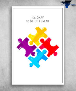 Autism Awareness It's Okay To Be Different Colorful Puzzle Pieces