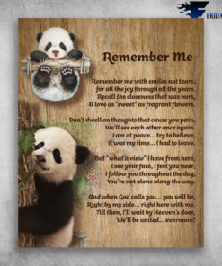 Cute Panda Remember Me With Smiles Not Tears