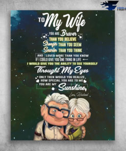 To My Wife I Would Give You The Ability To See Yourself Love Husband