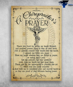A Chiropractor's Prayer Health Chiropractic Thank You Lord For Giving My Hands Strength And Purpose