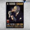 A Good Cigar Lake Tasting A Good Wine You Smell It You Taste It