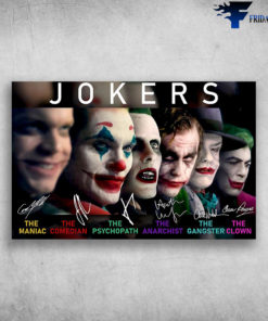 All Of Jokers The Maniac The Comedian The Psychopath The Anarchist The Gangster The Clown