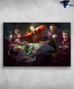 All The Jokers Playing Poker What Is A Joker In The Game Of Poker