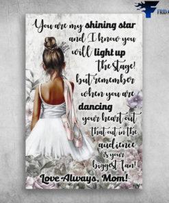 Black Girl Ballet Dance You Are My Shining Star Love Always Mom
