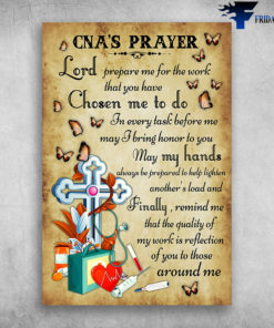 CNA's Prayer Lord Prepare Me For The Work That You Have Chosen Me To Do