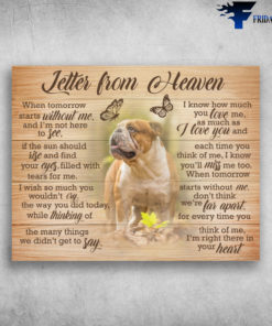 English Bull Dog Letter From Heaven I Know How Much You Love Me