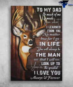 Beautiful Deer American Flag You're The Greatest I Love You Always And Forever