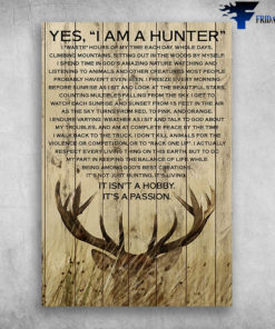 Beautiful Deer Yes I Am A Hunter It Isn't A Hobby It's A Passion