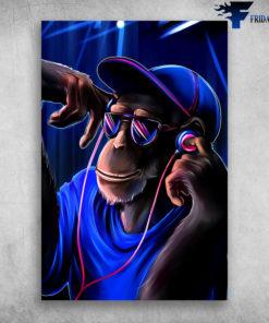 Disc Jockey The DJ Sound Funny Monkey Wearing Headphone