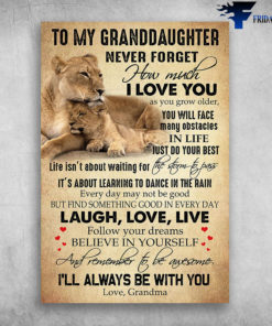 Masai Lion To My Granddaughter I'll Always Be With You Love Grandma