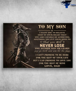 Secret Samurai To My Son I Can Promise To Love You For The Rest Of Mine Love Dad