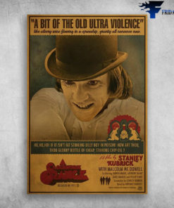 A Bit Of The Old Ultra Violence - A Clockwork Orange - Anthony Burgess