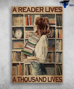 A Reader Lives A Thousand Lives - Girl Love Book