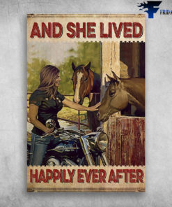 And She Lived Happily Ever After - The biker girl loves horses