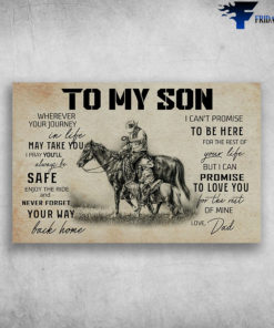 Cowboy Father And Son - To My Son Wherever Your Journey In Life May Take You