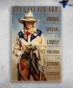 Cowgirls God Says You Are Unique Classic