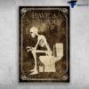 Have A Nice Poop Skeleton In Toilet