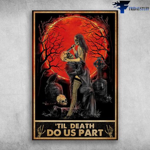 'Til Death Do Us Part - Couple Skeleton