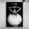 Ballet Dancer With White Dress - I Am Talented, Smart And Strong