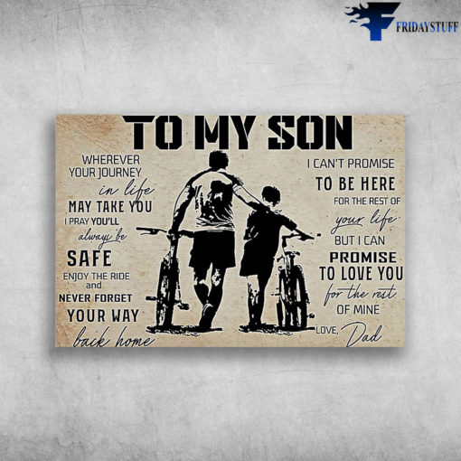 Dad And Son Take Bicycles Together - To My Son