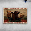 Man Racing House - Everything Will Kill You So Choose Something Fun