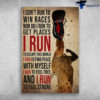 Running Man - I Don't Run To WIn Races, I Run To Escape This World