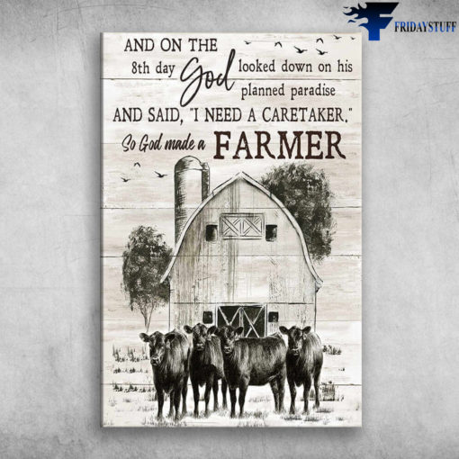 The Cow On Farm - And On The 8th Day, God Looked Down On His Planned Paradise