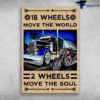 Truck And Motorbike - 18 Wheels Move The World, 2 Wheels Move The Soul