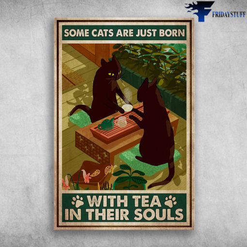 Two Cats Love Tea - Some Cats Just Born With Tea In Their Souls