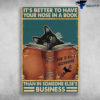 Black Cat Reading Book - It's Better To Have Your Nose In A Book, Than In Someone Else's Business